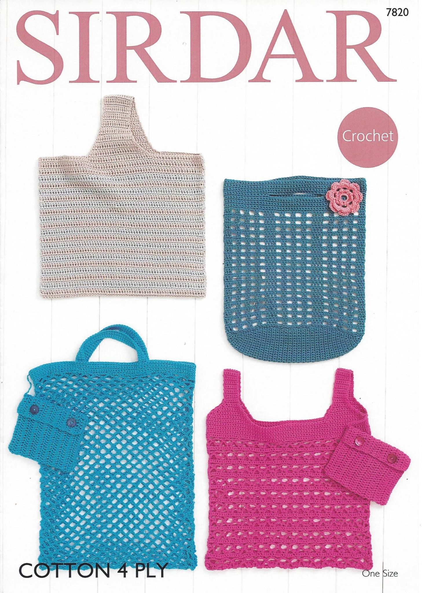 4 Ply Cotton Knitting Patterns : Sirdar Cotton 4ply - 7820 Bags Crochet Pattern