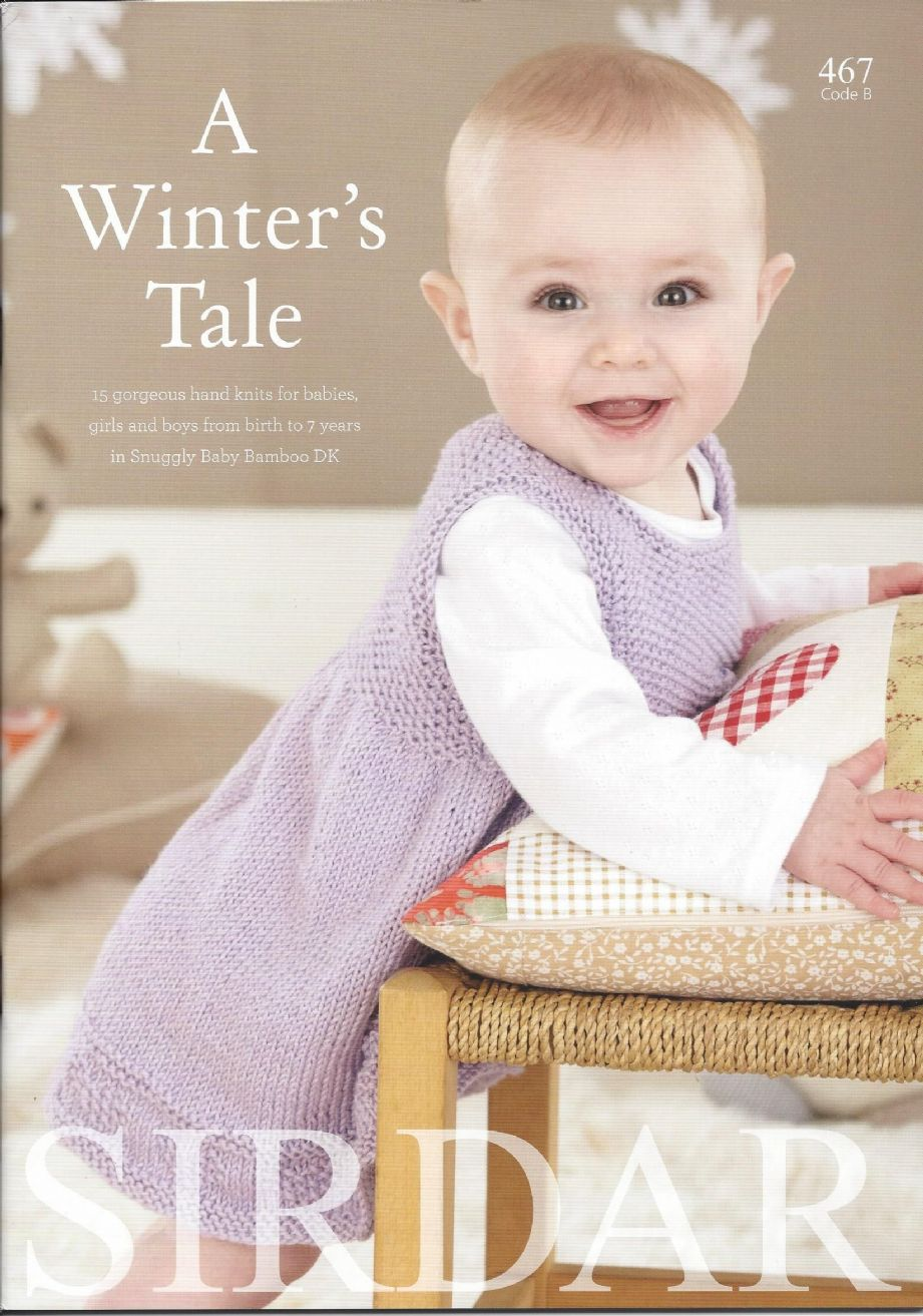 Sirdar Book 467 - A Winter s Tale - Snuggly Baby Bamboo DK